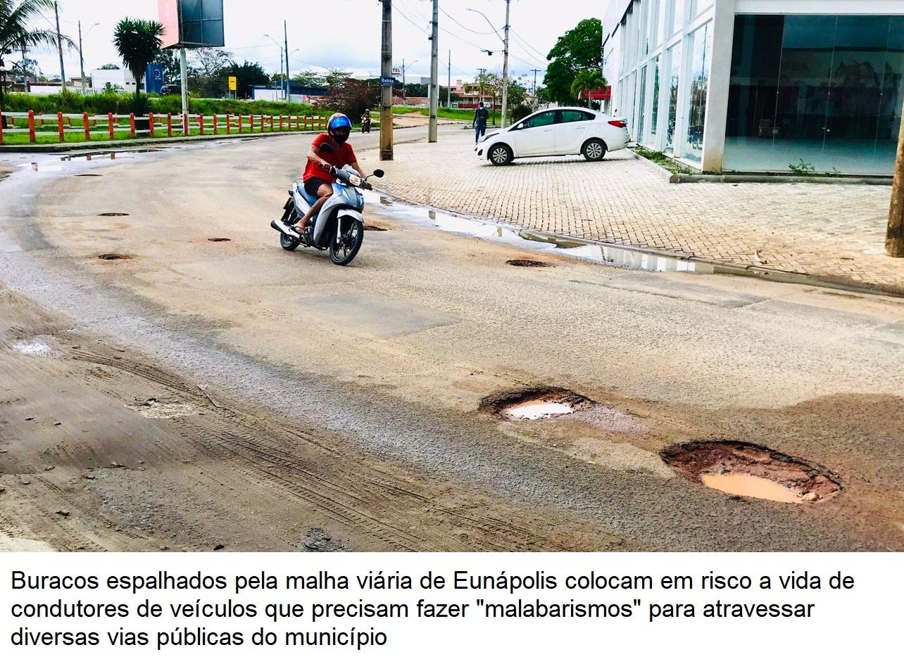 Situação de degradação das ruas de Eunápolis é resultado da péssima qualidade do asfalto e desvio de dinheiro público 29