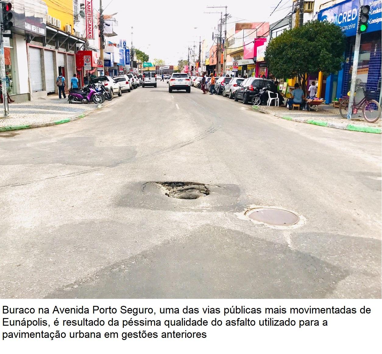 Situação de degradação das ruas de Eunápolis é resultado da péssima qualidade do asfalto e desvio de dinheiro público 30