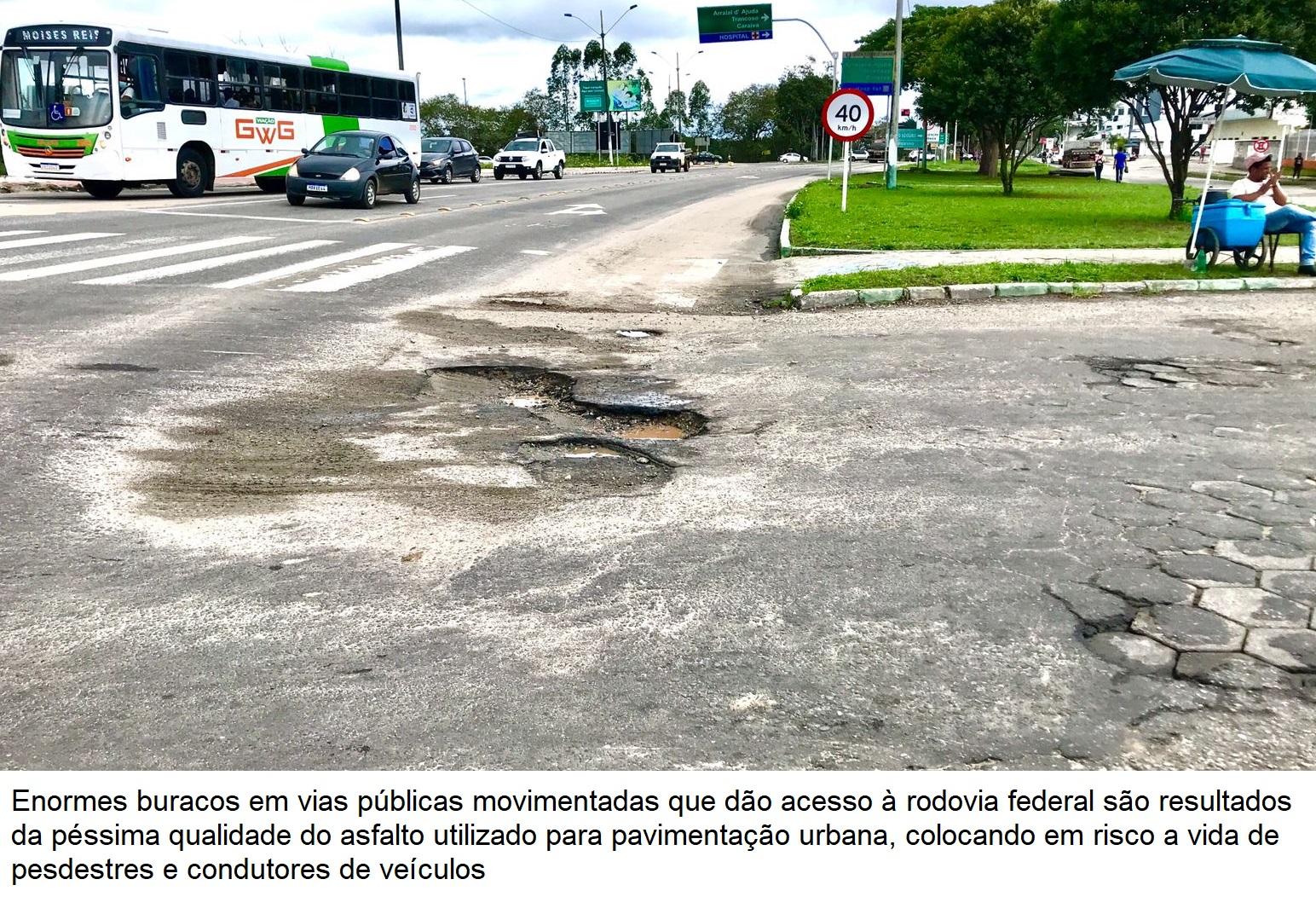 Situação de degradação das ruas de Eunápolis é resultado da péssima qualidade do asfalto e desvio de dinheiro público 32