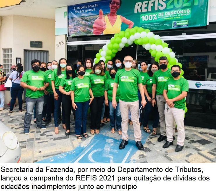 Secretaria da Fazenda de Eunápolis lança campanha do REFIS 2021 27