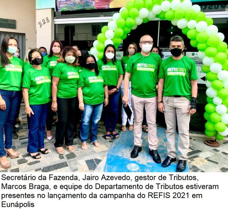Secretaria da Fazenda de Eunápolis lança campanha do REFIS 2021 29