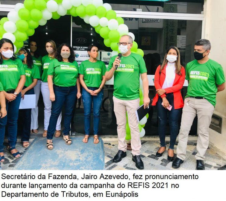 Secretaria da Fazenda de Eunápolis lança campanha do REFIS 2021 28