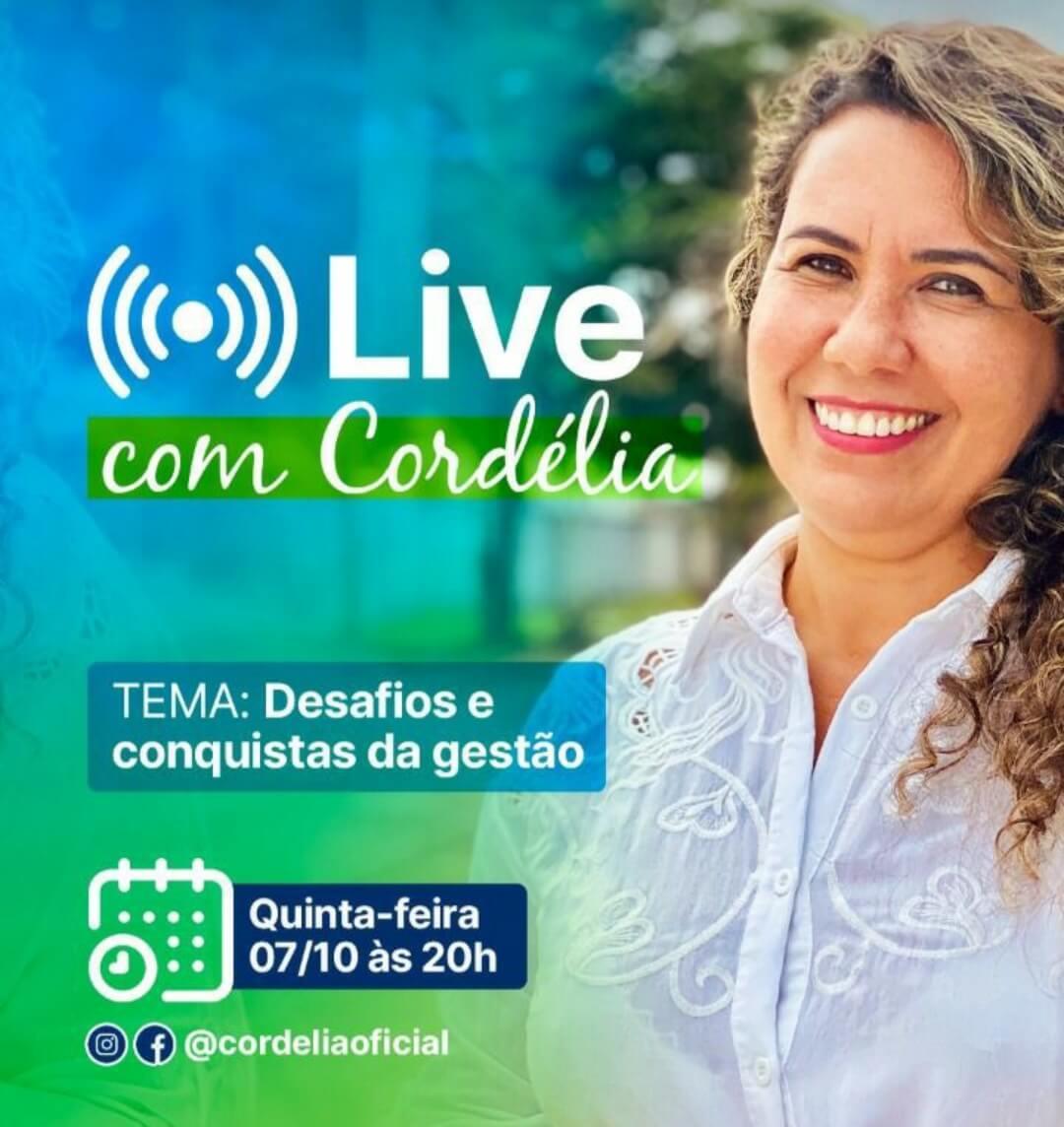 """""""Live com Cordélia"""" aborda desafios e conquistas da gestão nesta quinta-feira 23"""